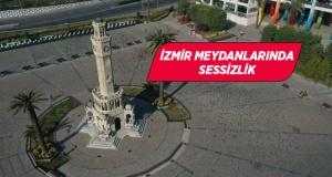 """İzmir'in meydanlarında """"kısıtlama"""" sessizliği"""