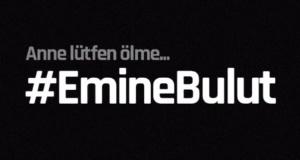 Türkiye vahşice katledilen Emine Bulut için ayakta