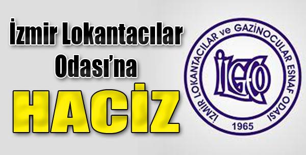 İzmir Lokantacılar Odası'na Haciz