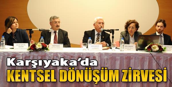 Karşıyaka'da Kentsel Dönüşüm Zirvesi