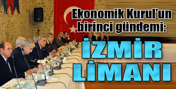 Ekonomik Kurul'da İzmir Limanı Konuşuldu