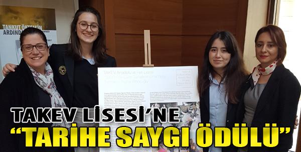 TAKEV Lisesi'ne 'Tarihe Saygı Ödülü'