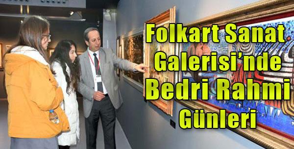 Folkart Sanat Galerisi'nde Bedri Rahmi Günleri