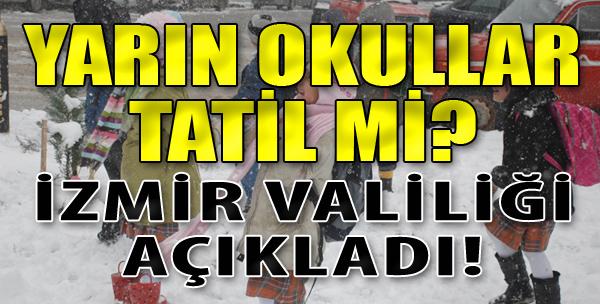 Yarın Okullar Tatil mi? İzmir Valiliği Açıkladı!