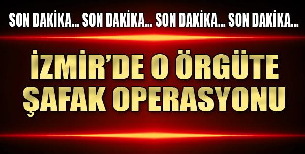 Bir Operasyon da O Örgüte