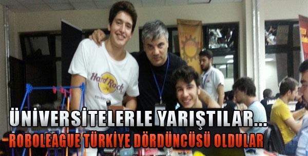 Roboleague Türkiye Dördüncüsü Oldular