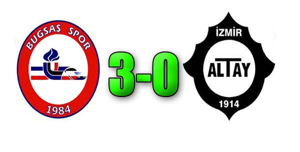 Bugsaş Spor 3-0 Altay