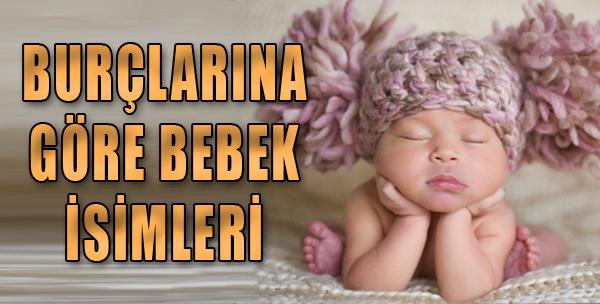 Burçlarına Göre Bebek İsimleri