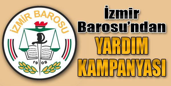 İzmir Barosu'ndan Yardım Kampanyası