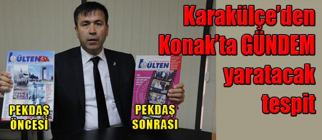 Karakülçe'den Pekdaş'a Sert Eleştiri!