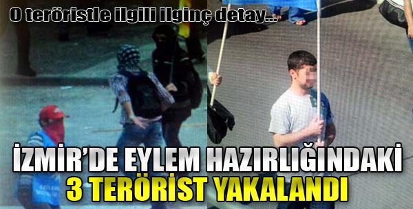 O Teröristler Tutuklandı