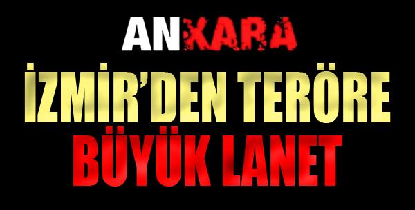 İzmir'den Teröre Büyük Lanet