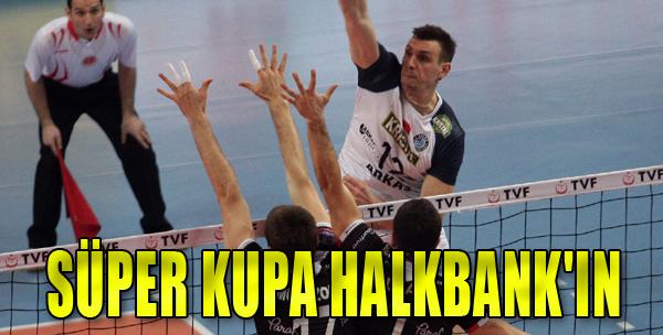 Süper Kupa Halkbank'ın