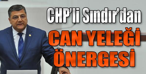 CHP'li Sındır'dan Can Yeleği Önergesi