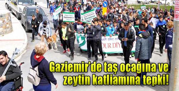 Gaziemir'de Taş Ocağı ve Zeytin Katliamına Tepki