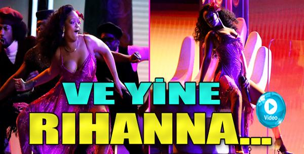 Rihanna'dan Muhteşem Dans Şov