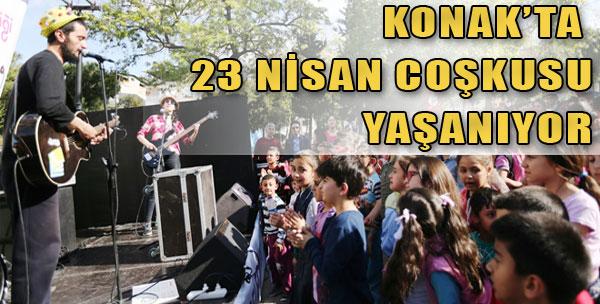 Konak'ta 23 Nisan Coşkusu Yaşanıyor