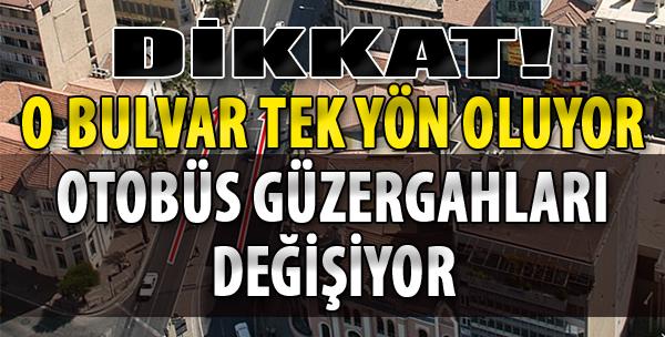 İzmir Trafiğinde Önemli Değişiklik