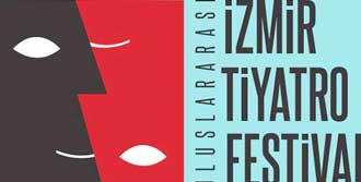 İzmir Tiyatro Festivali'ne Kavuştu