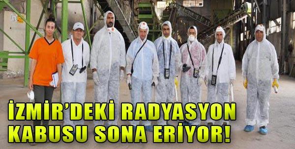 İzmir'deki Radyasyon Kabusu Bitiyor