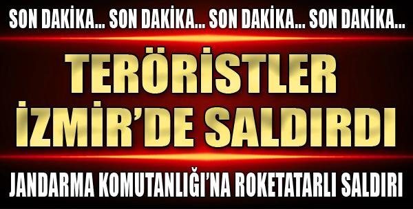 İzmir'de Jandarma Komutanlığı'na Terör Saldırısı