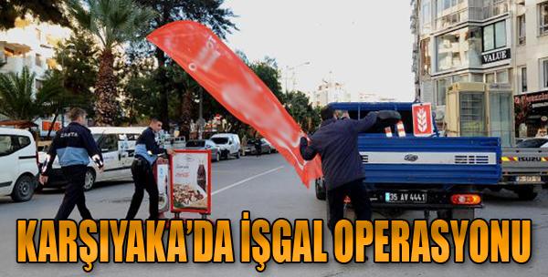 Karşıyaka'da İşgal Operasyonu