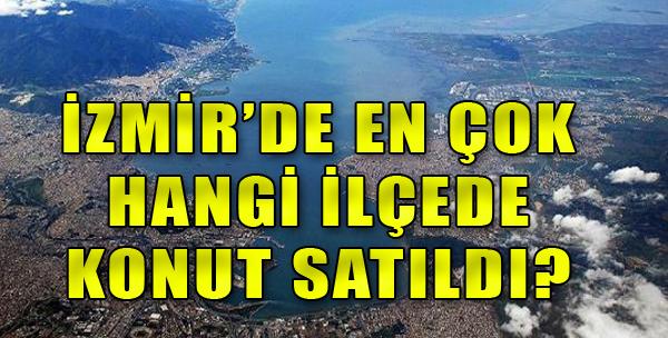 İzmir'de konut satışı yavaşladı