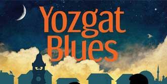 'Yozgat Blues' Gösterimi