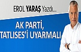 Erol Yaraş yazdı: AK Parti, Tatlıses'i uyarmalı