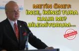 İnce'nin adaylığına İzmir'den çarpıcı yorum