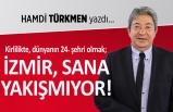 """""""Kirlilikte dünyanın 24. şehri olmak; İzmir, sana yakışmıyor!"""""""