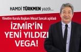 """""""İzmir'in yeni yıldızı Vega..."""""""