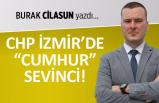 "CHP İzmir'de ""cumhur"" sevinci"