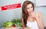 6 maddede metabolizma nasıl hızlandırılır?