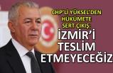 """""""İzmir teslim olmayacak"""""""