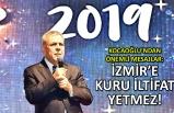 Kocaoğlu'ndan önemli mesajlar: İzmir'e kuru iltifat yetmez