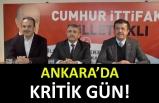 Ankara'da kritik gün