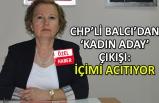 Balcı'dan 'kadın aday' tepkisi