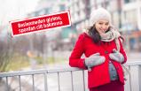 Kışın sağlıklı bir hamilelik için 12 öneri