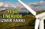 Yeşil enerjide İzmir farkı