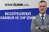 Belediyelerdeki kambur ve CHP İzmir