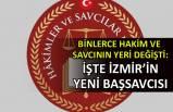 Binlerce hakim ve savcının yeri değişti: İşte İzmir'in yeni başsavcısı