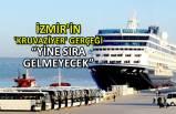 İzmir'in 'kruvaziyer' gerçeği
