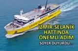 İzmir-Selanik hattında önemli adım