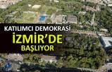 Katılımcı demokrasi İzmir'de başlıyor