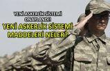 Yeni askerlik sistemi onaylandı! Yeni askerlik sistemi maddeleri neler?