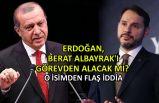 Erdoğan, Berat Albayrak'ı görevden alacak mı?