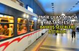 İzmir ulaşımında yaz tarifesi