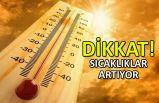 Türkiye genelinde sıcaklıklar artıyor