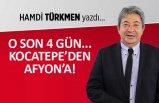 Hamdi Türkmen yazdı: Kocatepe'den Afyon'a!